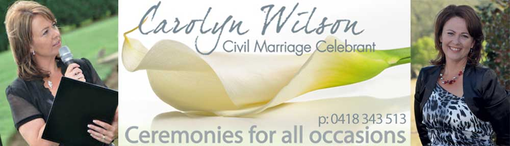 Carolyn Wilson ~ Marriage Celebrant